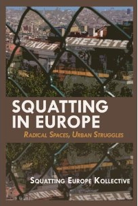 [EN] Book – Squatting in Europe: Radical Spaces, Urban Struggles