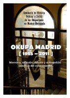 [ES] Okupa Madrid (1985-2011). Memoria, reflexión, debate y autogestión colectiva del conocimiento