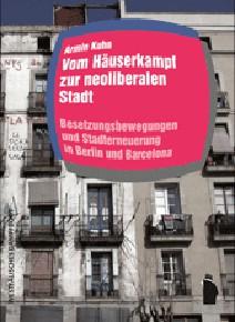 [DE] Vom Häuserkampf zur neoliberalen Stadt