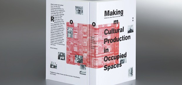 [EN] Making Room: Cultural Production in Occupied Spaces