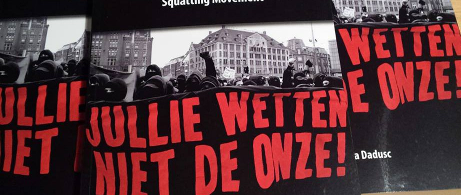 The Micropolitics of Criminalisation: Power, Resistance and the Amsterdam Squatting Movement