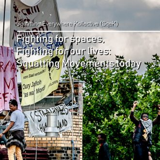[DE] Fighting for spaces, Fighting for our lives: Squatting movements today