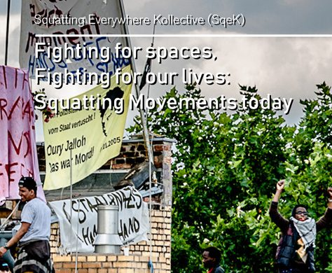 [EN] Fighting for spaces, Fighting for our lives: Squatting Movements Today